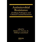 Antimicrobial Resistance: Pathogens and Clinical Countermeasures