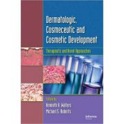 Dermatologic, Cosmeceutic, and Cosmetic Development: Therapeutic and Novel Approaches
