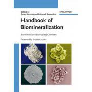 Handbook of Biomineralization: Biomimetic and Bioinspired Chemistry