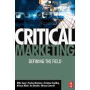 Critical Marketing: Defining the field