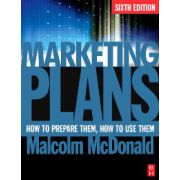 Marketing Plans, How to prepare them, how to use them