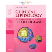 Clinical Lipidology: A Companion to Braunwald's Heart Disease
