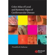 Color Atlas of Local and Systemic Manifestations of Cardiovascular Disease