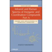 Infrared and Raman Spectra of Inorganic and Coordination Compounds, Part A, Theory and Applications in Inorganic Chemistry