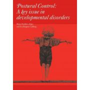 Posture: A Key Issue in Developmental Disorders