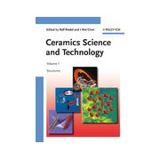 Ceramics Science and Technology: Structures, Volume 1