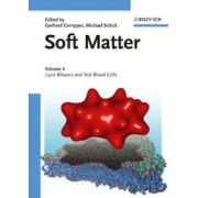 Soft Matter: Volume 4: Lipid Bilayers and Red Blood Cells