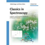 Classics in Spectroscopy: Isolation and Structure Elucidation of Natural Products