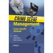 Crime Scene Management: Scene Specific Methods