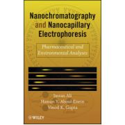 Nano Chromatography and Capillary Electrophoresis: Pharmaceutical and Environmental Analyses