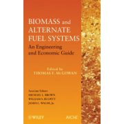 Biomass and Alternate Fuel Systems: An Engineering and Economic Guide