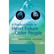 Practical Guide to Heart Failure in Older People