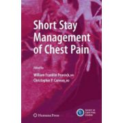 Short Stay Management of Chest Pain