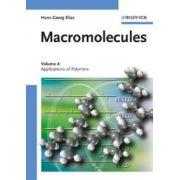 Macromolecules: Volume 4: Applications of Polymers
