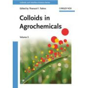 Colloids in Agrochemicals, Volume 5: Colloids and Interface Science