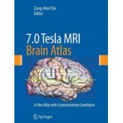 7.0 Tesla MRI Brain Atlas: In Vivo Atlas with Cryomacrotome Correlation