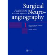 Clinical Vascular Anatomy and Variations, Volume 1 (Surgical Neuroangiography)