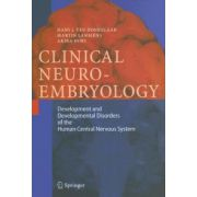 Clinical Neuroembryology: Development and Developmental Disorders of the Human Central Nervous System