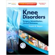 Noyes' Knee Disorders: Surgery, Rehabilitation, Clinical Outcomes (with DVD)