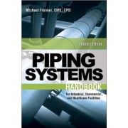 Piping Systems Handbook: For Industrial, Commercial and Healthcare Facilities