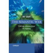 Semantic Web: Crafting Infrastructure for Agency
