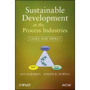 Sustainable Development in the Process Industries: Cases and Impact