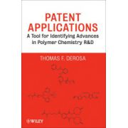 Patent Applications: A Tool for Identifying Advances in Polymer Chemistry R & D