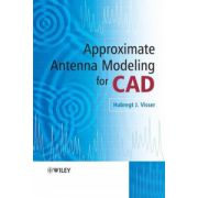 Approximate Antenna Modeling for CAD