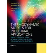 Thermodynamic Models for Industrial Applications: From Classical and Advanced Mixing Rules to Association Theories