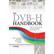 DVB-H Handbook: The Functioning and Planning of Mobile TV