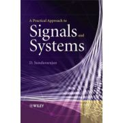Practical Approach to Signals and Systems