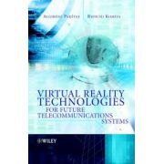 Virtual Reality Technologies for Future Telecommunications Systems