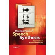 Developments in Speech Synthesis