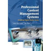 Professional Content Management Systems: Handling Digital Media Assets
