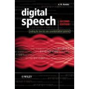 Digital Speech: Coding for Low Bit Rate Communication Systems