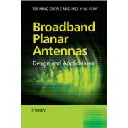 Broadband Planar Antennas: Design and Applications