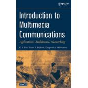 Introduction to Multimedia Communications: Applications, Middleware, Networking