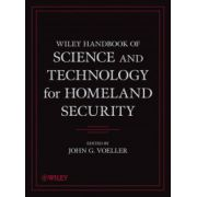 Wiley Handbook of Science and Technology for Homeland Security, 4-Volume Set