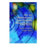 One- and Multidimensional Signal Processing: Algorithms and Applications in Image Processing