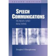Speech Communications: Human and Machine