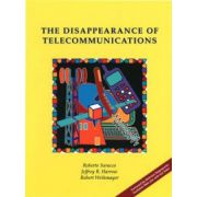Disappearance of Telecommunications