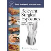 Master Techniques in Orthopaedic Surgery: Relevant Surgical Exposures
