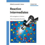 Reactive Intermediates: MS Investigations in Solution