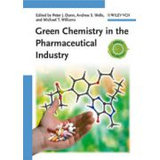 Green Chemistry in the Pharmaceutical Industry