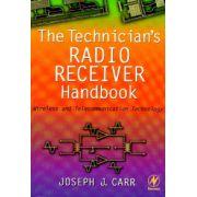 Technician's Radio Receiver Handbook, Wireless and Telecommunication Technology