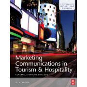 Marketing Communications in Tourism and Hospitality, Concepts, Strategies and Cases