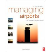 Managing Airports, An international perspective
