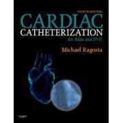Cardiac Catheterization: An Atlas and DVD