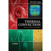 Thermal Convection: Patterns, Evolution and Stability : Patterns, Evolution and Stability