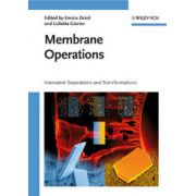 Membrane Operations: Innovative Separations and Transformations